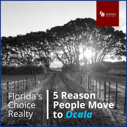 5 reasons people move to Ocala