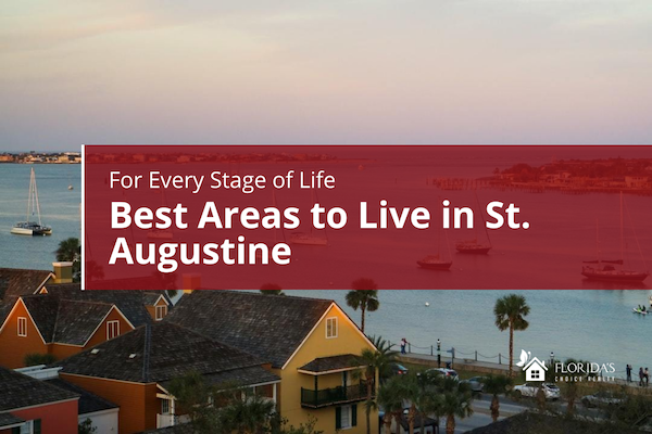 Best areas to live in St. Augustine