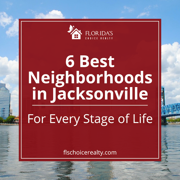 six best neighborhoods in Jacksonville